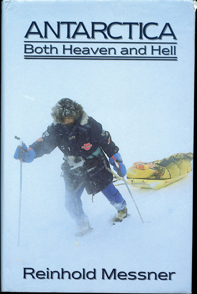 Antarctica: Both Heaven and Hell (signed)