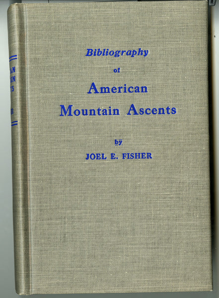Bibliography of American Mountain Ascents