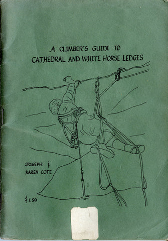 A climber's guide to Cathedral and White Horse Ledges