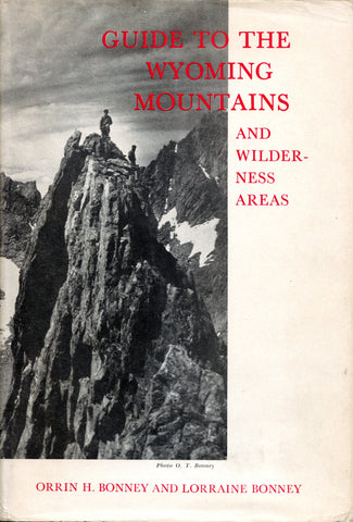 Guide to the Wyoming Mountains and Wilderness Areas (1st ed)