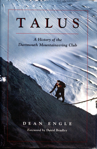 Talus: A History of the Dartmouth Mountaineering Club