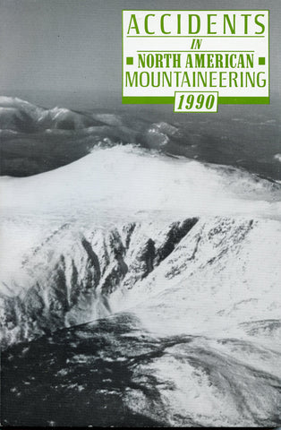 1990 Accidents in North American Mountaineering