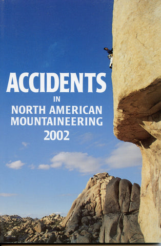2002 Accidents in North American Mountaineering