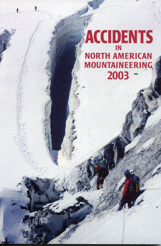 2003 Accidents in North American Mountaineering