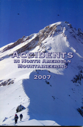 2007 Accidents in North American Mountaineering