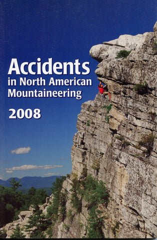 2008 Accidents in North American Mountaineering
