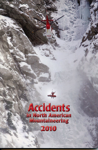 2010 Accidents in North American Mountaineering