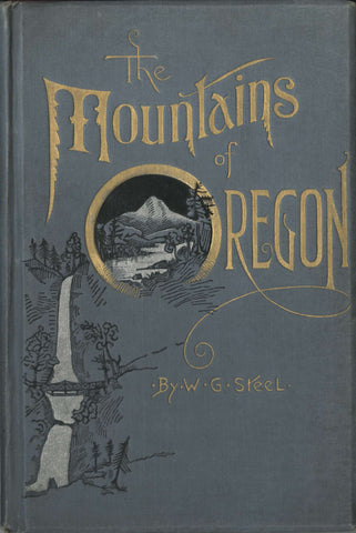 The mountains of Oregon (signed)