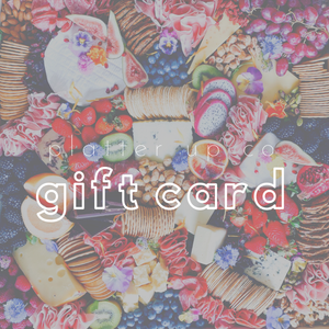 Gift Card - Platter Up Co