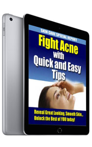 Fight Acne With Quick And Easy Tips (eBook)
