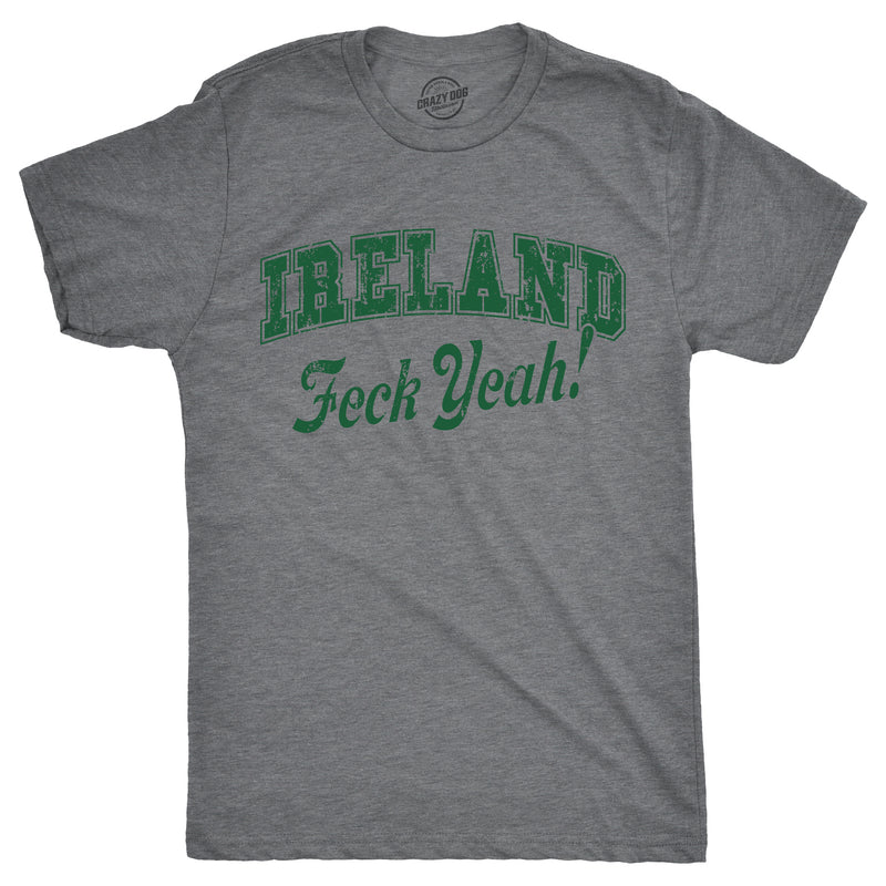 Mens Ireland Feck Yeah Tshirt Funny St Patricks Day Irish Tee For Guys
