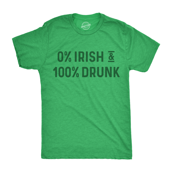 0% Irish 100% Drunk Men's Tshirt