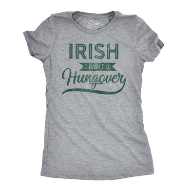 Irish I Wasn't Hungover Women's Tshirt