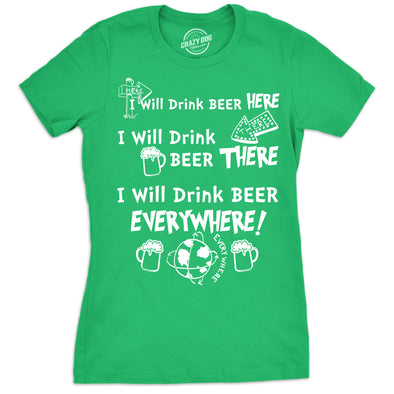 I Will Drink Beer Everywhere Women's Tshirt