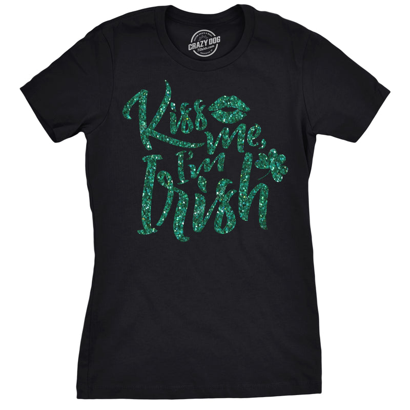 Womens Kiss Me Im Irish Green Glitter Tshirt Funny St Patricks Day Tee For Ladies