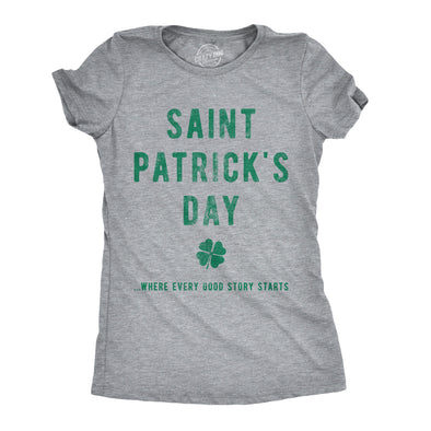 Saint Patrick's Day Where Every Good Story Starts Women's Tshirt