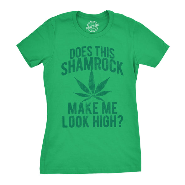 Does This Shamrock Makee Me Look High? Women's Tshirt