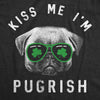 Kiss Me I'm Pugrish Women's Tshirt