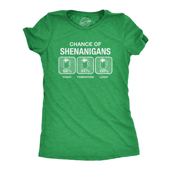 Womens 100% Chance Of Shenanigans Tshirt Funny St Patricks Day Drinking Tee