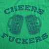 Cheers Fuckers Women's Tshirt