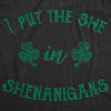 I Put The She In Shenanigans Women's Tshirt