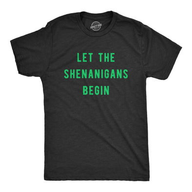 Let The Shenanigans Begin Men's Tshirt