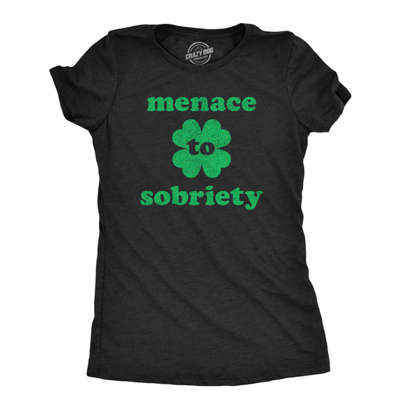 Menace To Sobriety Women's Tshirt