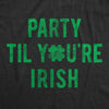 Party Til You're Irish Men's Tshirt