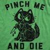 Pinch Me And Die Men's Tshirt