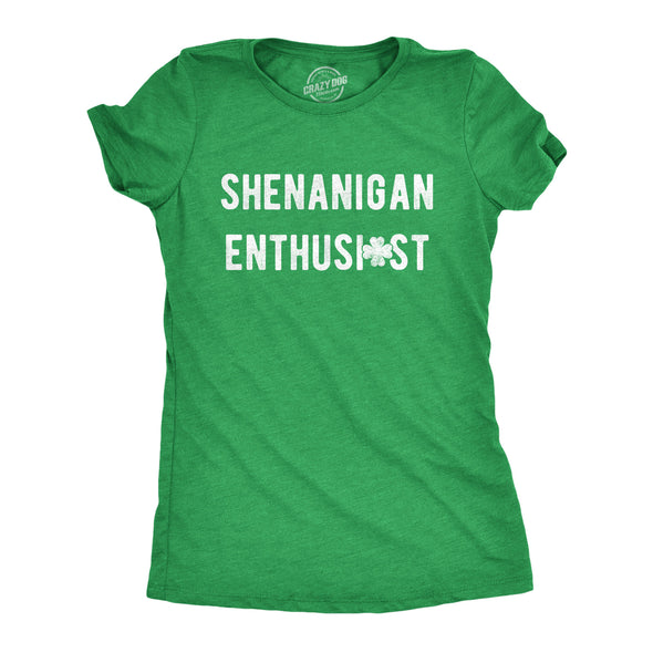 Womens Shenanigan Enthusiast Tshirt Funny St Patricks Day Party Novelty Tee
