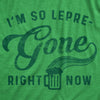 So Lepre-Gone Right Now Men's Tshirt
