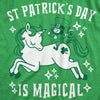 St. Patrick's Day Is Magical Women's Tshirt