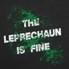 Mens The Leprechaun Is Fine T Shirt Funny Saint Patricks Day Shamrock Novelty