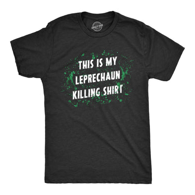 Mens This Is My Leprechaun Killing T Shirt Funny Saint Patricks Day St Patty Tee