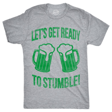Lets Get Ready To Stumble Men's Tshirt