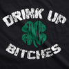 Drink Up Bitches Women's Tshirt
