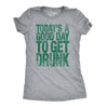 Good Day To Get Drunk Women's Tshirt