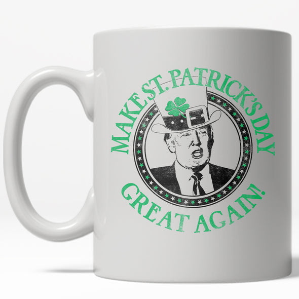 Make St. Pattie's Day Great Again Mug