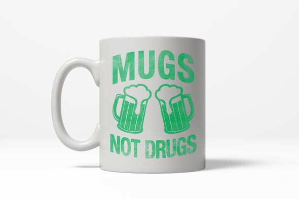 Mugs Not Drugs Mug