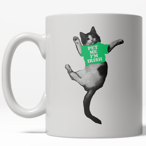 Pet Me I'm Irish Mug
