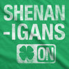 Shenanigans Mode On Men's Tshirt