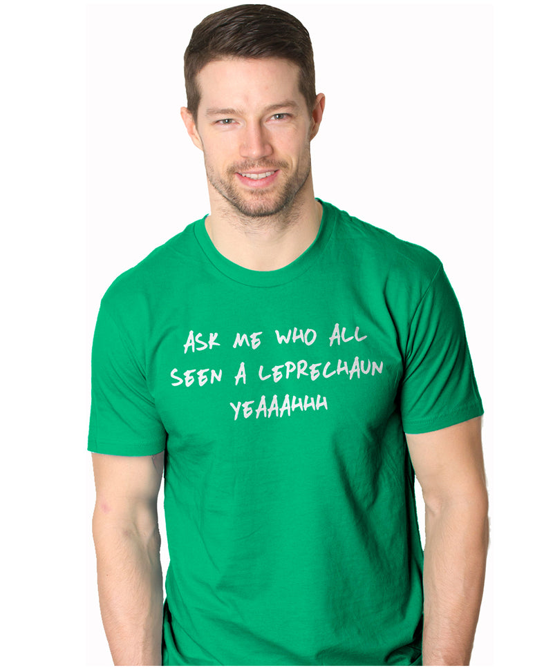 Mens Who All See a Leprechaun Funny St Patricks Day Flip Up T shirt