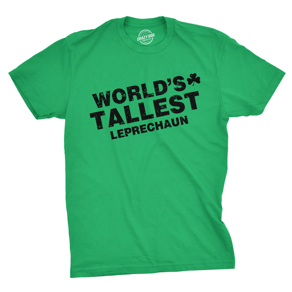 World's Tallest Leprechaun Men's Tshirt