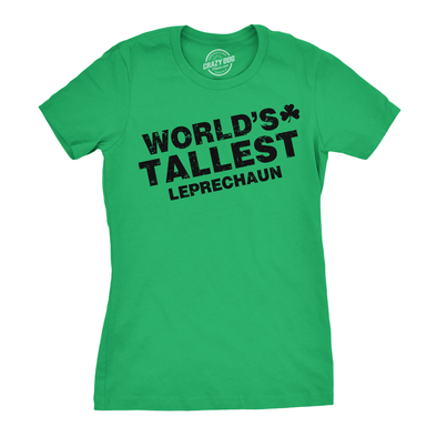 World's Tallest Leprechaun Women's Tshirt