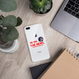 "iPhone Case (all models) - ""We are the News"""