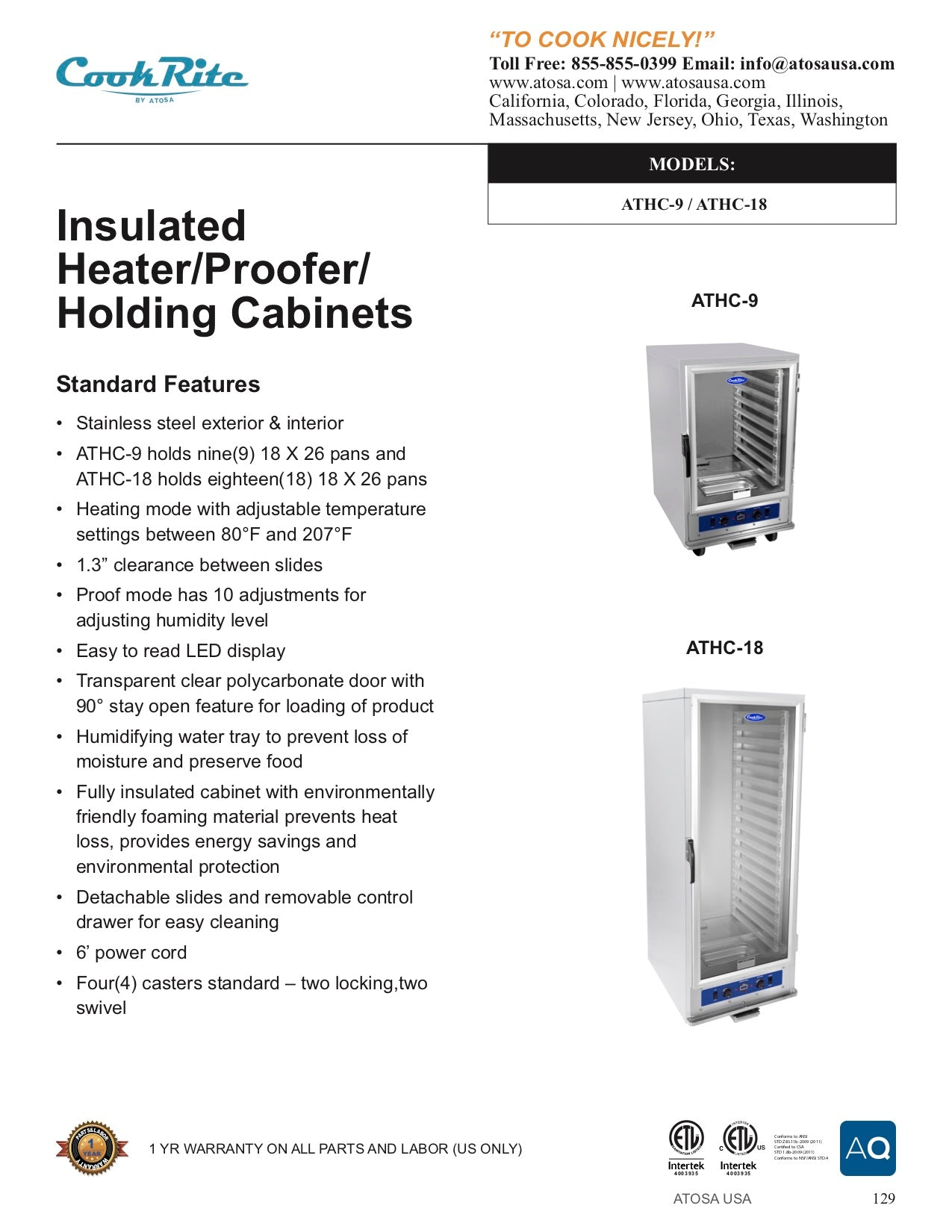 Cook-Rite ATHC-18 Insulated Heater/ Proofer / Holding Cabinet