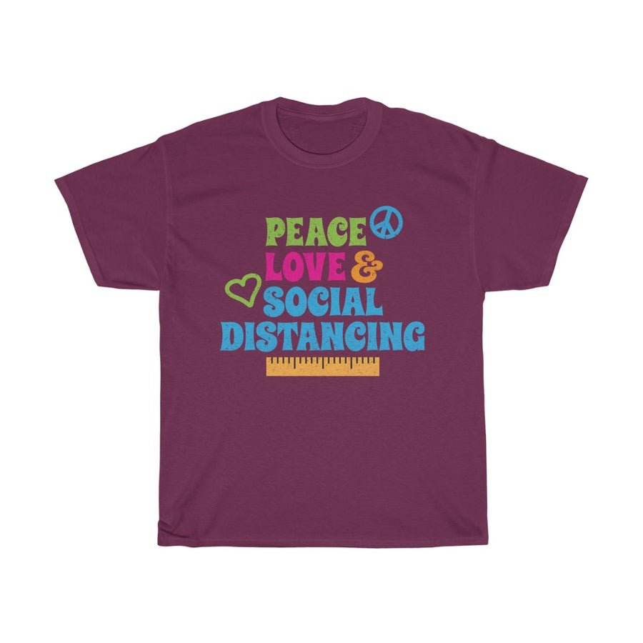 Peace, Love & Social Distancing Unisex  Tee