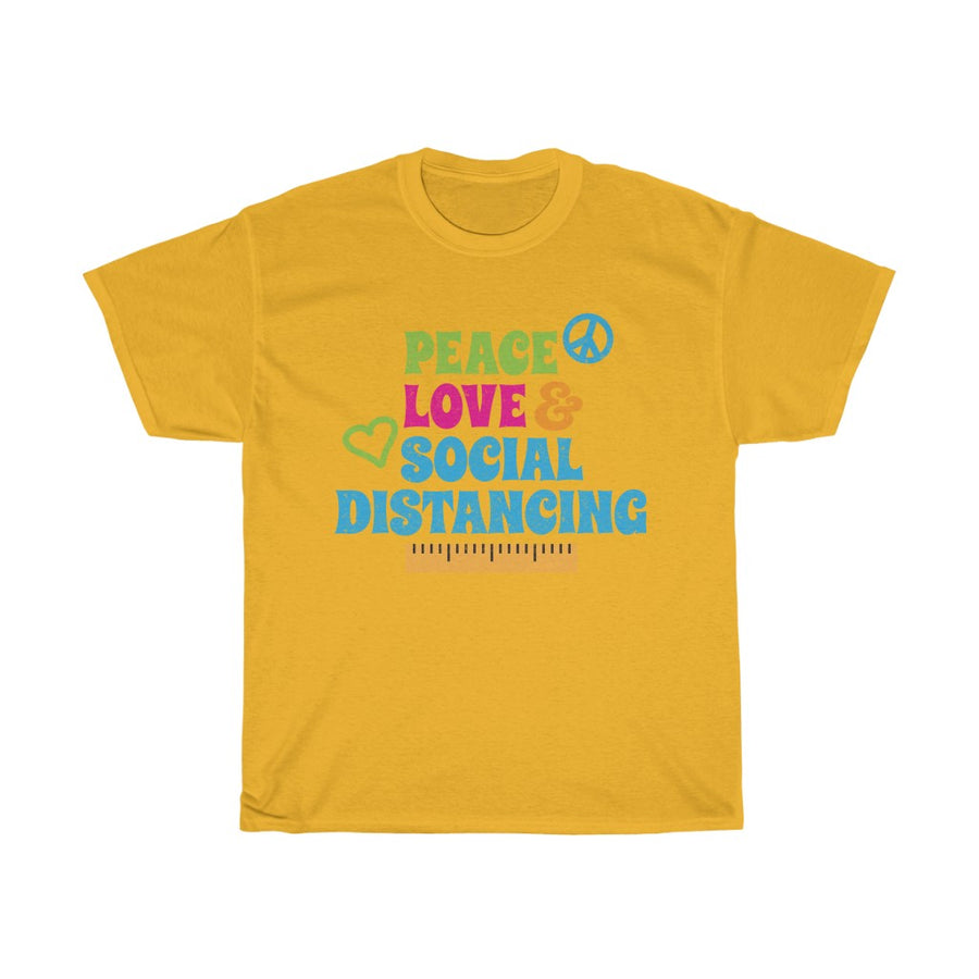 Peace, Love & Social Distancing Unisex Heavy Cotton Tee