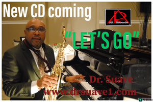 "Dr. Suave-Song ""Let's Go"""