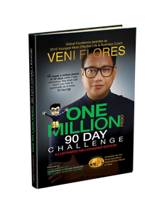 "ONE MILLION PESO 90-DAY CHALLENGE TRAINING PACKAGE - ""ONE TIME"" Enrolment only! With FREE Hard Copy of this BOOK!"
